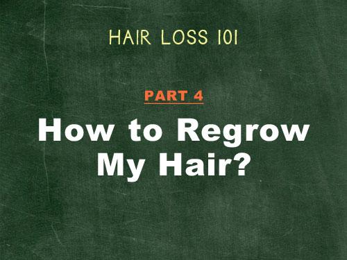 hair loss 101 how to regrow hair