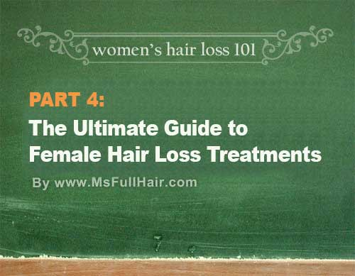 The Ultimate Guide to Hair Loss Treatment for Women