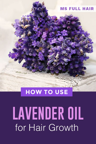 how to use lavender oil for hair growth