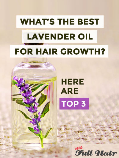 Best lavender oil for hair growth