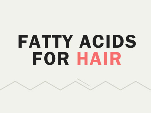 The Ultimate Guide to Fatty Acids for Hair
