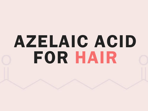 Azelaic Acid for Hair Loss – Capture DHT and Alopecia Areata