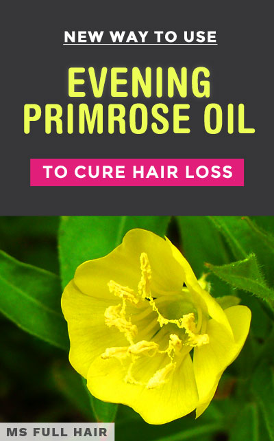 evening primrose oil for hair loss