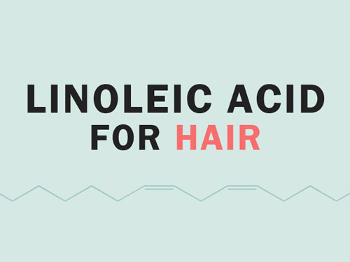 Linoleic Acid for Hair Growth
