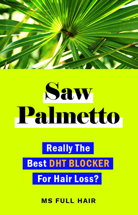 saw palmetto for hair loss best dht blocker