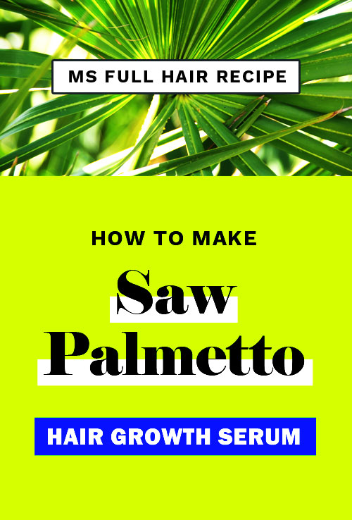 saw palmetto hair growth oil serum recipe